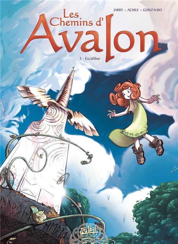 Les chemins d'Avalon t.3 ; Excalibur