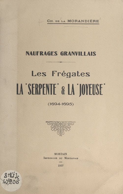 Naufrages granvillais : les frégates la Serpente et la Joyeuse (1694-1695)
