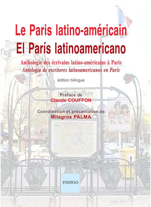Le Paris latino-américain ; el París latinoamericano