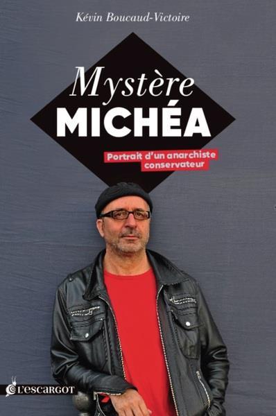 Mystère Michéa, portrait d'un anarchiste conservateur