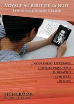 Vente Livre Numérique : Fiche de lecture Voyage au bout de la nuit - Résumé détaillé et analyse littéraire de référence  - Louis-ferdinand Céline