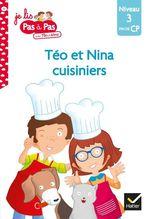 Vente Livre Numérique : Téo et Nina CP Niveau 3 - Téo et Nina cuisiniers  - Marie-Hélène Van Tilbeurgh - Isabelle Chavigny