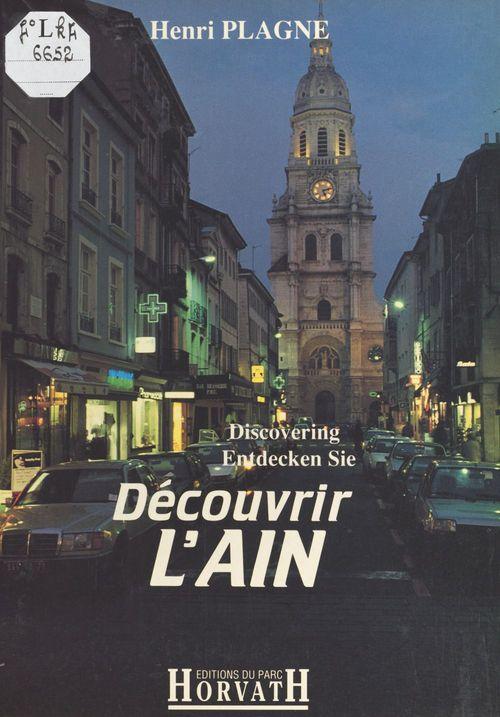 Découvrir l'Ain  - Henri Plagne