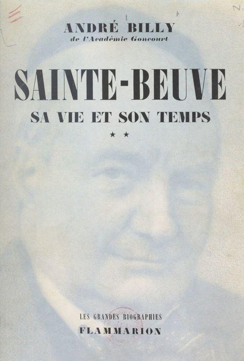 Sainte-Beuve, sa vie et son temps (2)
