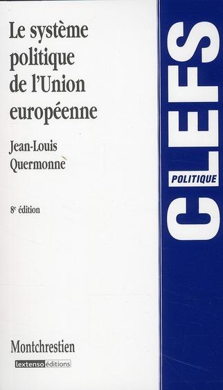 Le système politique de l'Union européenne (8e édition)