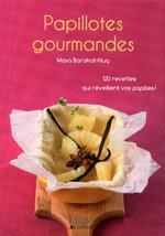 Vente EBooks : Petit livre de - Papillotes gourmandes  - Maya BARAKAT-NUQ