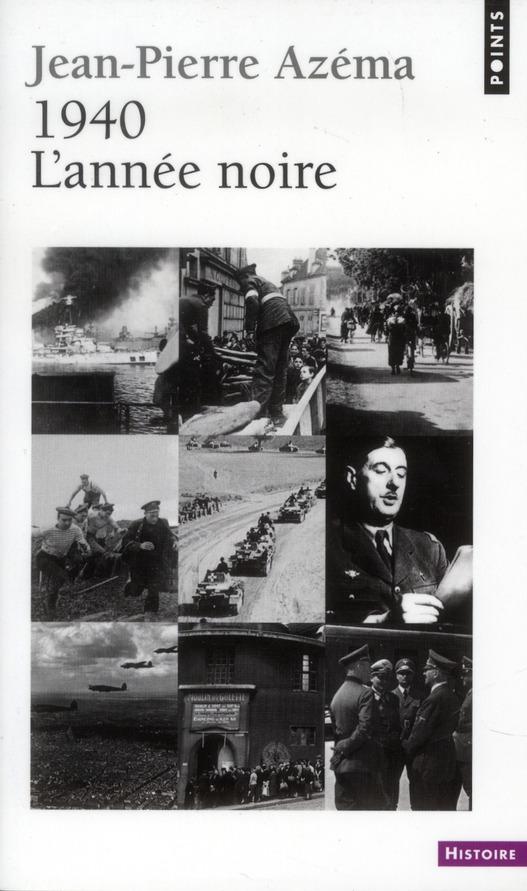 1940 ; l'année noire