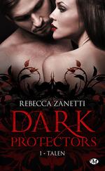 Vente EBooks : Dark protectors T.1 ; Talen  - Rebecca Zanetti