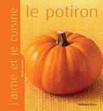 Vente Livre Numérique : J'aime et je cuisine le potiron  - Yann LECLERC