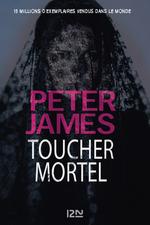 Vente Livre Numérique : Toucher mortel  - Peter JAMES