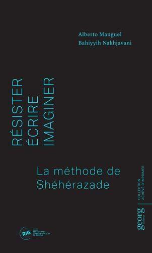 Résister, écrire, imaginer ; la méthode Schéhérazade