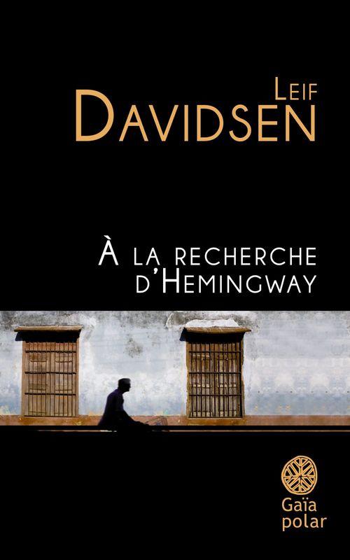 À la recherche d'Hemingway