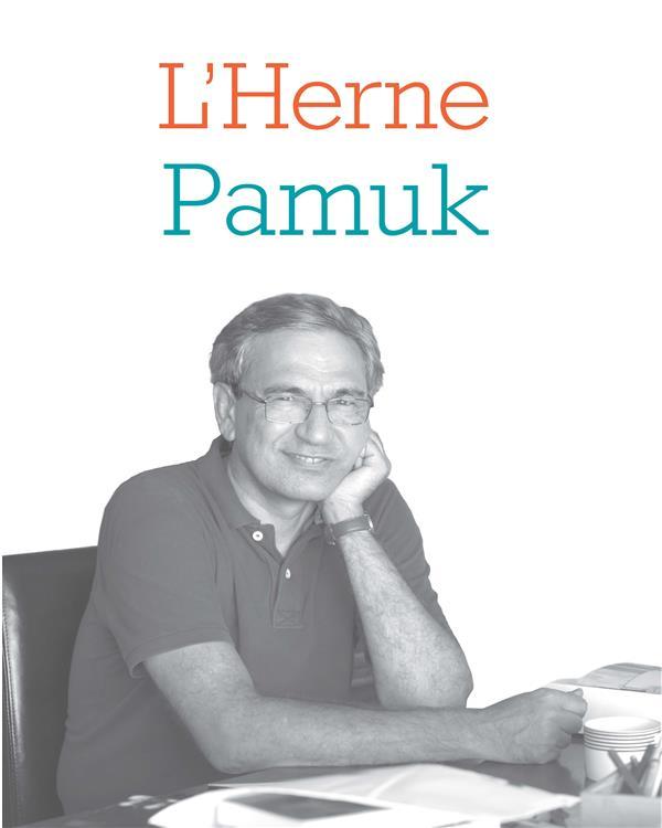 LES CAHIERS DE L'HERNE ; Pamuk ; mille et une nuits d'Istambul