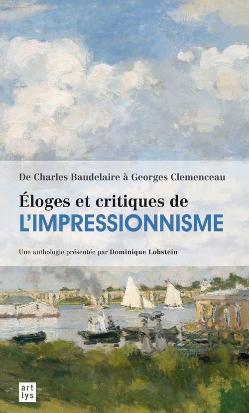 éloges et critiques de l'impressionnisme ; de Charles Baudelaire à Georges Clemenceau