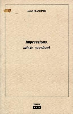 Impressions-siecles couchant t.1