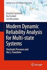 Modern Dynamic Reliability Analysis for Multi-state Systems  - Lev Khvatskin - Ilia Frenkel - Anatoly Lisnianski
