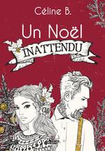 Vente EBooks : Un noel inattendu  - Céline B.