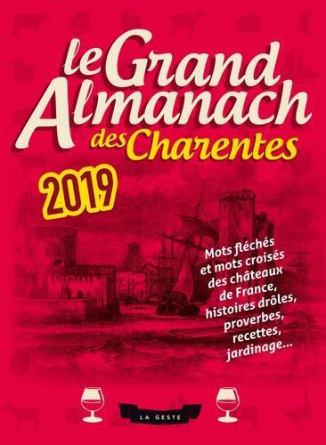 Le grand almanach ; des Charentes (édition 2019)