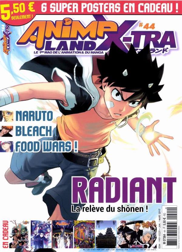 Animeland x-tra ; radiant, la releve du shonen ! janvier/mars 2017