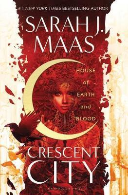 HOUSE OF EARTH AND BLOOD - CRESCENT CITY
