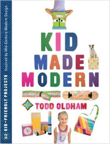 Kid made modern - 52 kid friendly projects - inspired by mid-century modern design