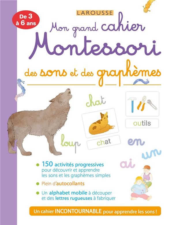 Mon grand cahier Montessori des sons et des graphèmes
