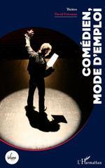 Vente Livre Numérique : Comédien, mode d'emploi  - David Friszman