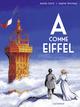 A comme Eiffel  - Xavier Coste