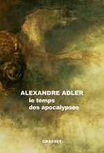 Vente EBooks : Le temps des apocalypses  - Alexandre Adler