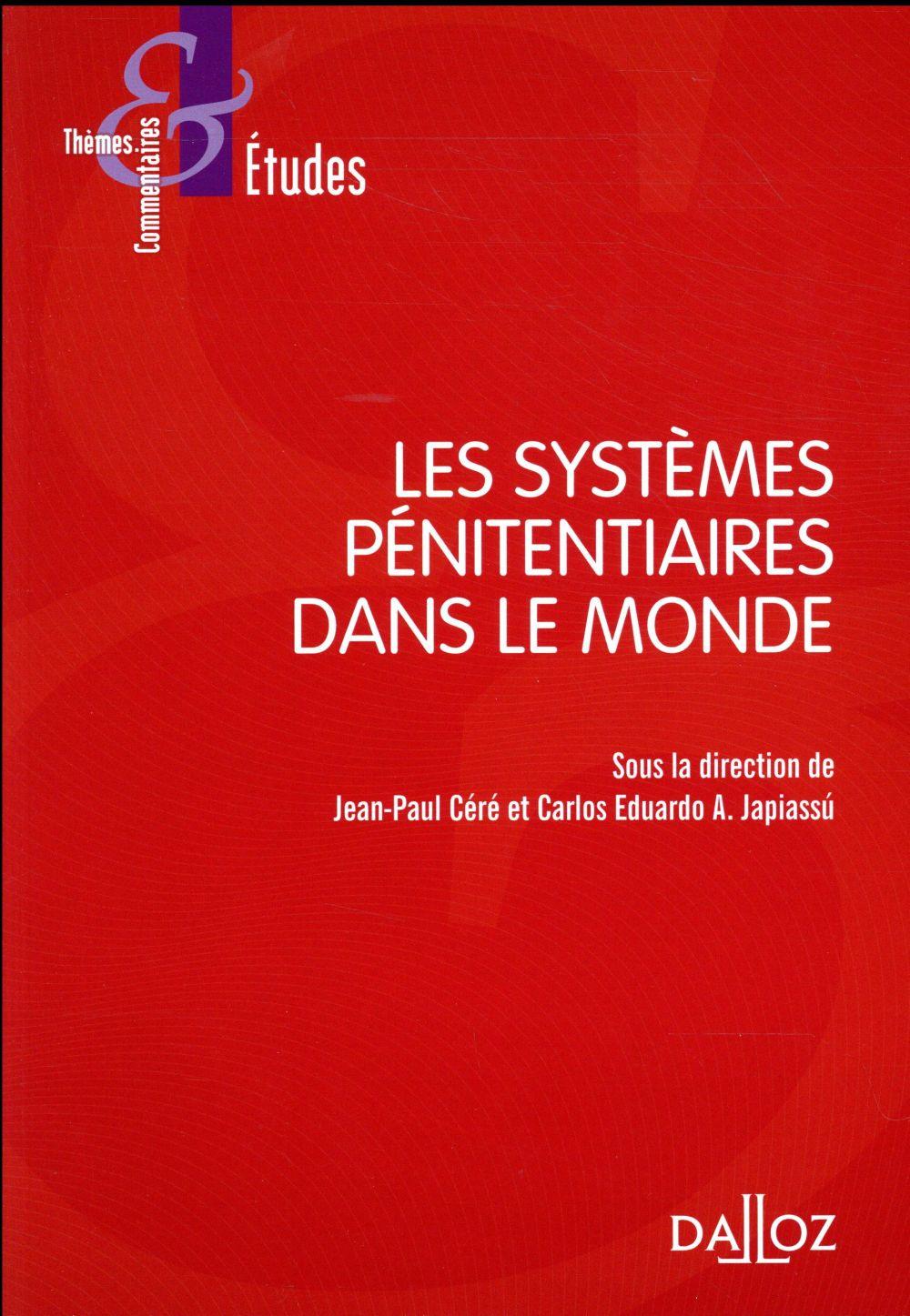 Les systèmes pénitentiaires dans le monde (édition 2017)