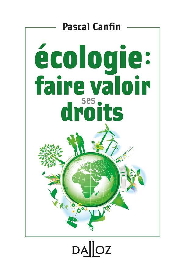 écologie : faire valoir ses droits