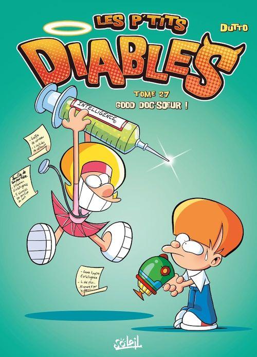 Les P'tits Diables T.27 ; good doc'soeur !