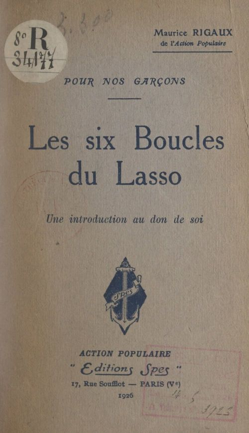 Pour nos garçons, les six boucles du lasso