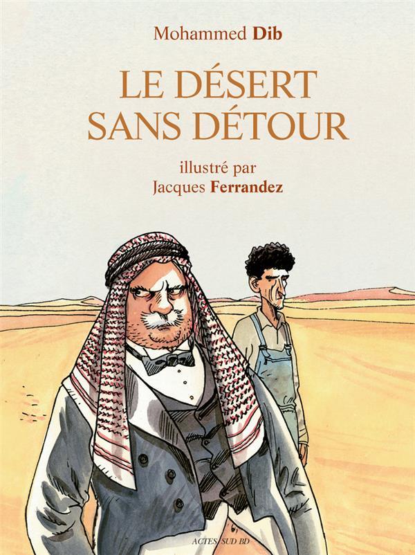 Le désert sans détour