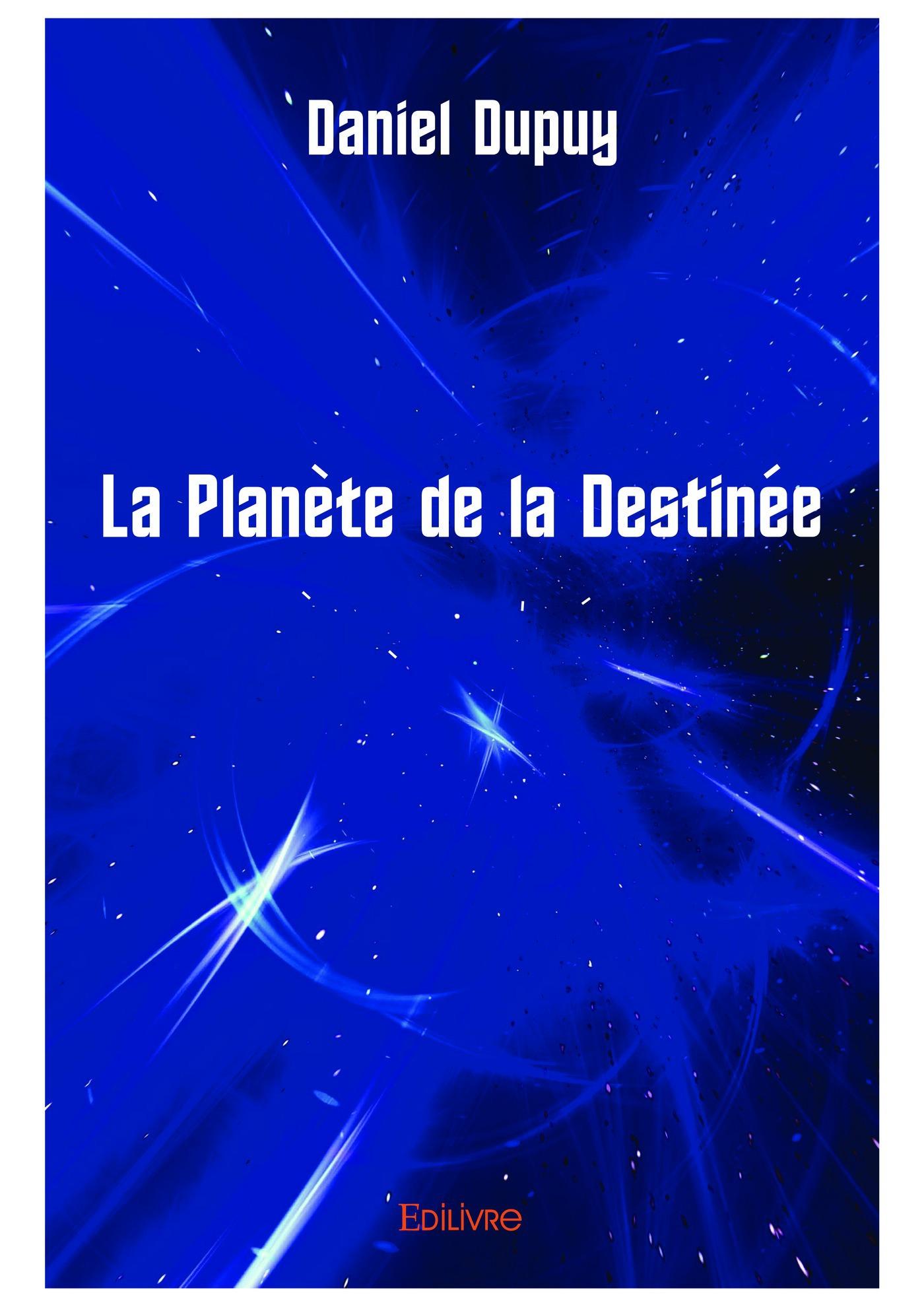La planete de la destinee