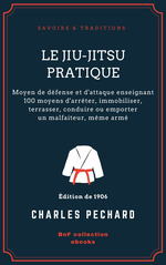 Vente EBooks : Le Jiu-Jitsu pratique  - Charles Péchard