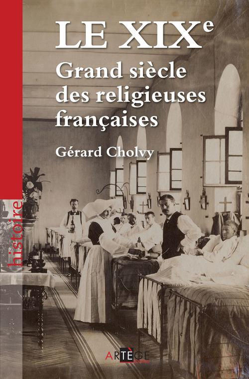 le XIX ; grand siècle des religieuses françaises