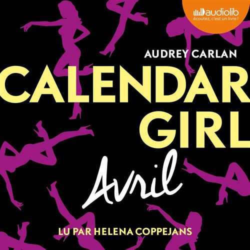 Vente AudioBook : Calendar Girl - Avril  - Audrey Carlan