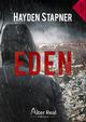 Eden  - Hayden Stapner