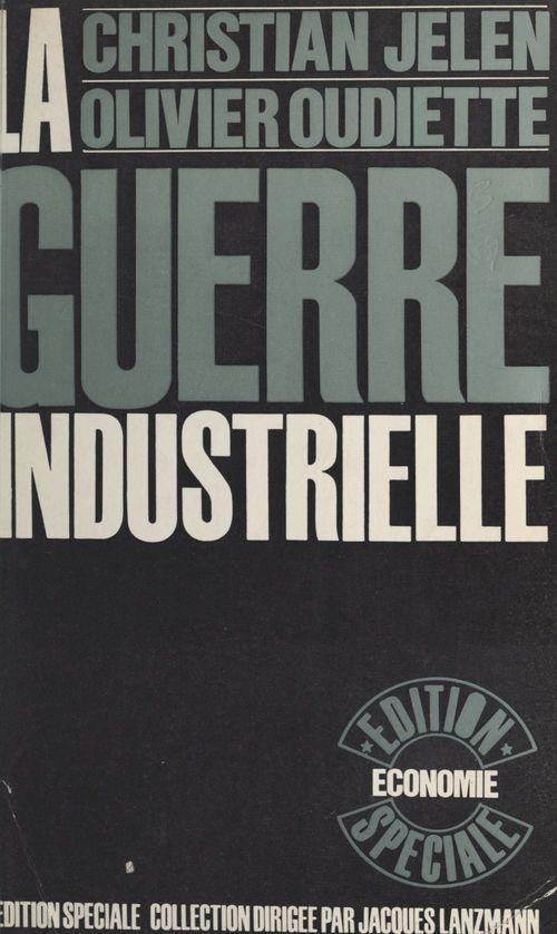 La guerre industrielle
