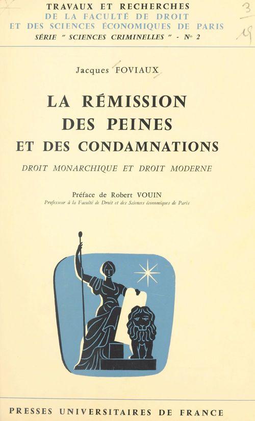 La rémission des peines et des condamnations : droit monarchique et droit moderne
