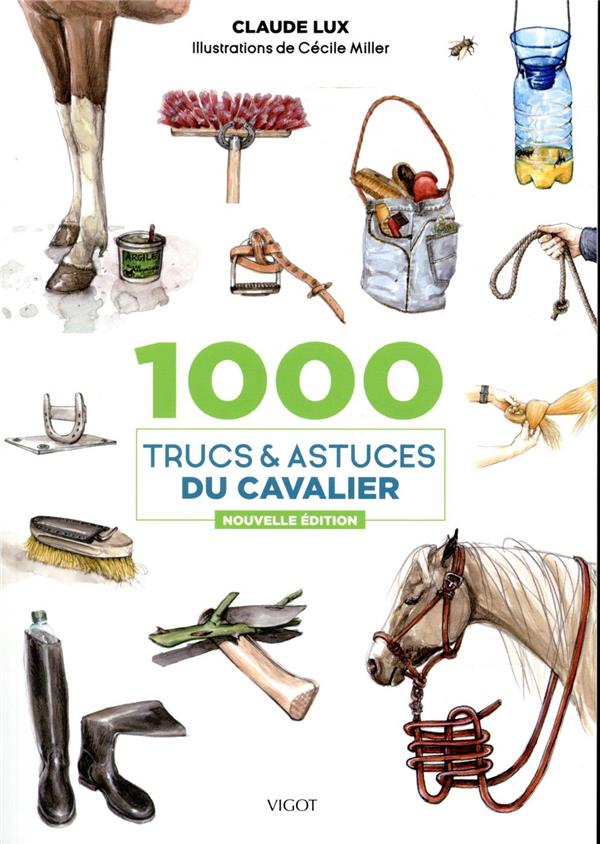 1000 trucs et astuces du cavalier