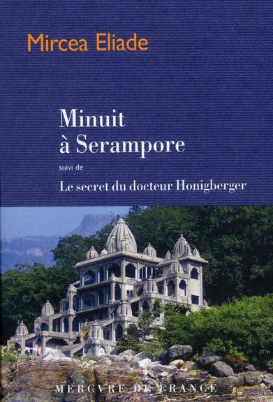 Minuit à Serampore ; le secret du docteur Honigberger