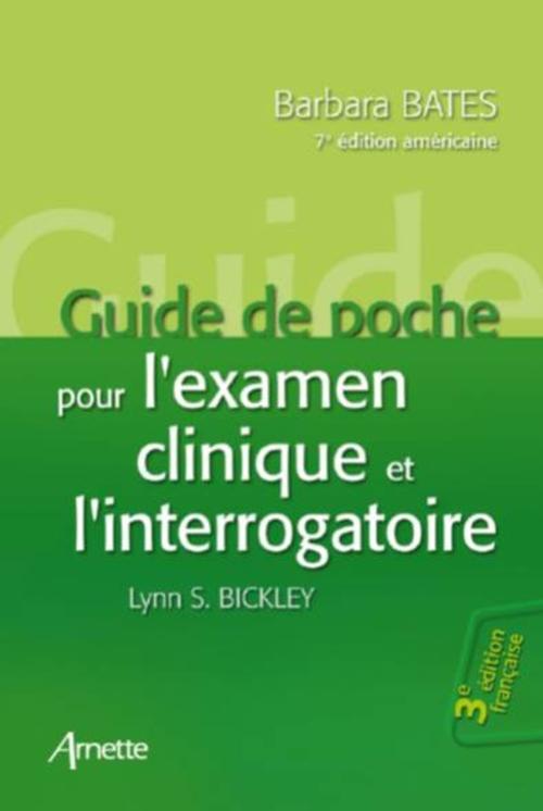 Guide de poche pour l'examen clinique et l'interrogatoire (3e édition française - 7e édition américaine)