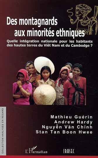 Des montagnards aux minorites ethniques - quelle integration nationale pour les habitants des hautes
