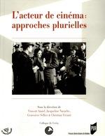 Vente Livre Numérique : L'acteur de cinéma: approches plurielles  - Christian Viviani - Jacqueline Nacache - Geneviève Sellier - Vincent Amiel