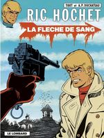 Ric Hochet - tome 36 - La Flèche de sang  - Duchâteau - A.P. Duchâteau