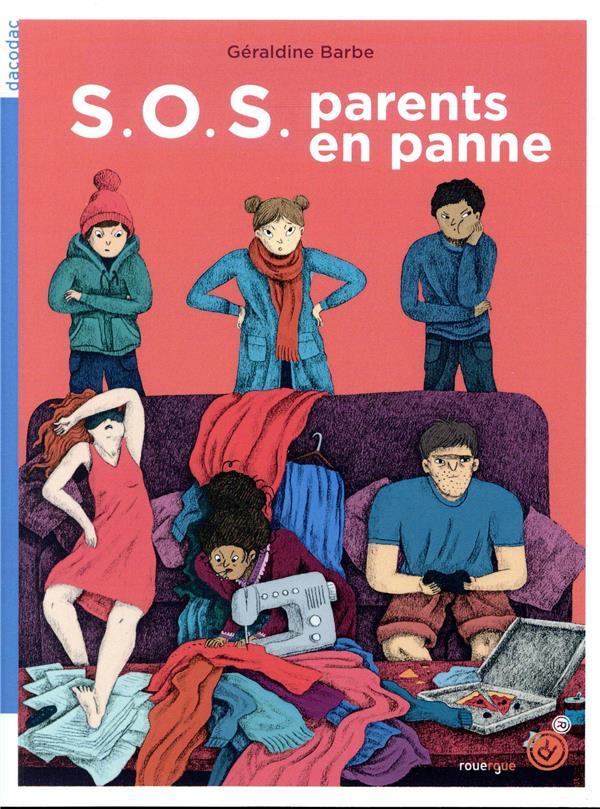 S.O.S. PARENTS EN PANNE
