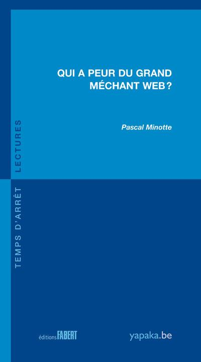 Qui a peur du grand méchant web ?
