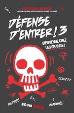 Vente Livre Numérique : Défense d'entrer! T03  - Caroline Héroux